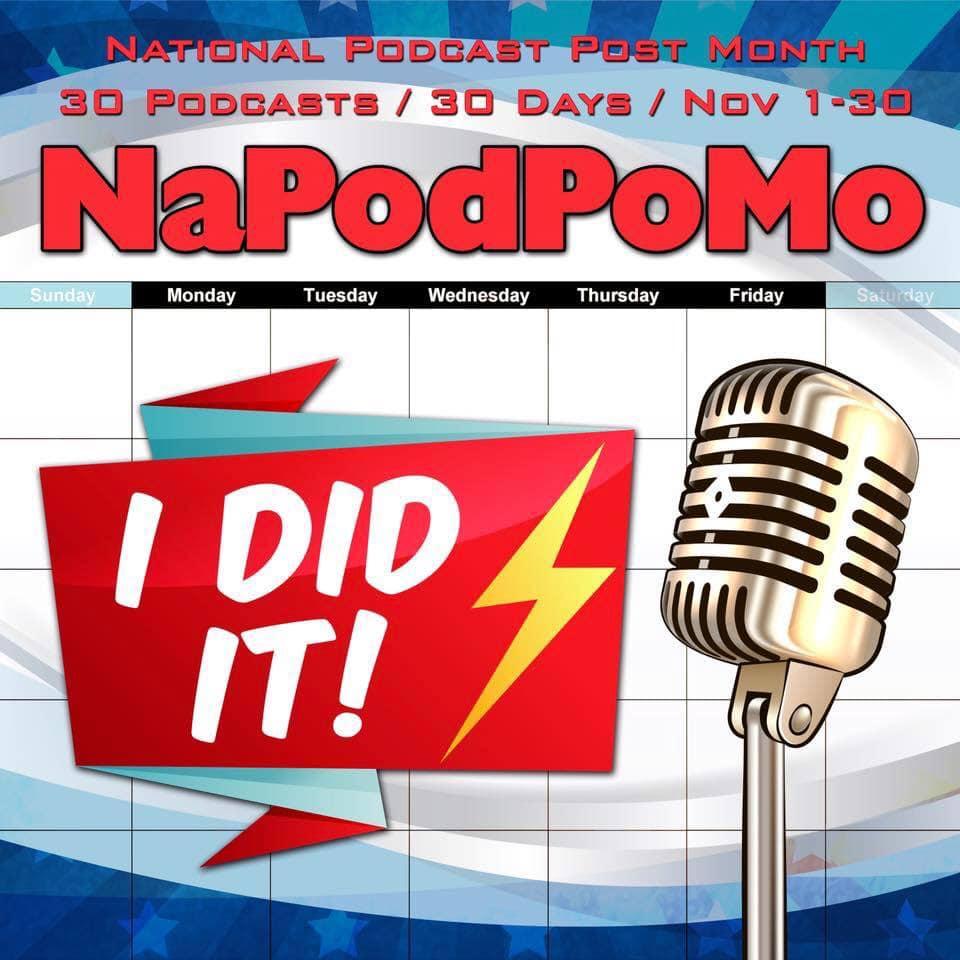 NaPodPoMo Day 30 Thats allfolks